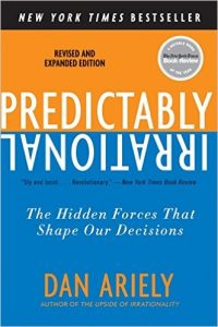 Predictably irrational Dan Ariely